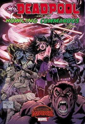Mrs. Deadpool And The Howling Commandos (Paperback)