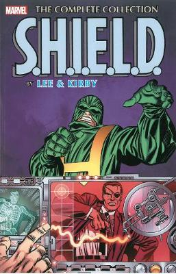 S.h.i.e.l.d. By Lee & Kirby: The Complete Collection (Paperback)