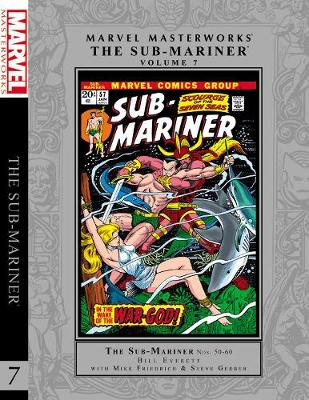 Marvel Masterworks: The Sub-mariner Vol. 7 (Hardback)