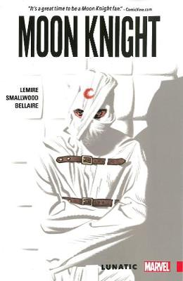 Moon Knight Vol. 1: Lunatic (Paperback)