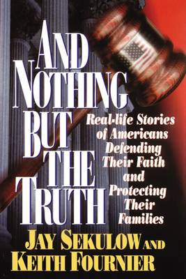 And Nothing But the Truth (Paperback)