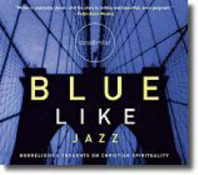 Blue Like Jazz: Non-Religious Thoughts on Christian Spirituality (CD-ROM)