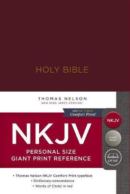 NKJV, Reference Bible, Personal Size Giant Print, Hardcover, Burgundy, Red Letter Edition, Comfort Print: Holy Bible, New King James Version (Hardback)