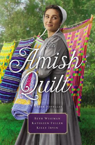 An Amish Quilt: Patchwork Perfect, A Bid for Love, A Midwife's Dream (Paperback)