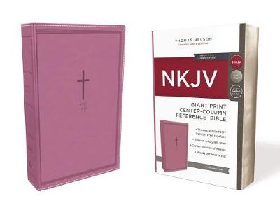NKJV, Reference Bible, Center-Column Giant Print, Leathersoft, Pink, Red Letter Edition, Comfort Print (Leather / fine binding)
