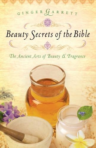 Beauty Secrets of the Bible (Paperback)