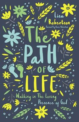The Path of Life: Walking in the Loving Presence of God (Paperback)