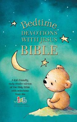 ICB, Bedtime Devotions with Jesus Bible, Hardcover (Hardback)