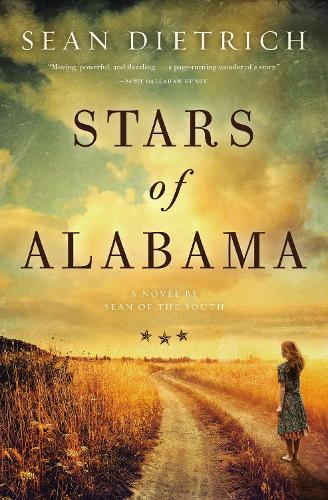 Stars of Alabama: A Novel by Sean of the South (Paperback)