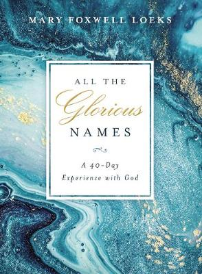All the Glorious Names (Hardback)