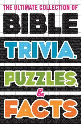 The Ultimate Collection of Bible Trivia, Puzzles, and Facts (Paperback)