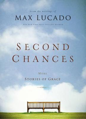 Second Chances: More Stories of Grace (Paperback)
