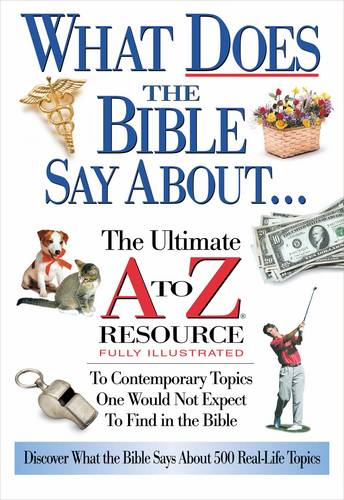 What Does the Bible Say about... (Paperback)