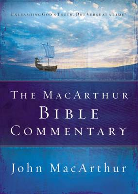 The MacArthur Bible Commentary (Hardback)
