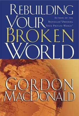 Rebuilding Your Broken World (Paperback)
