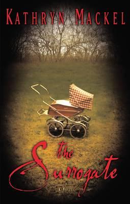 The Surrogate: A Novel (Paperback)