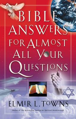 Bible Answers for Almost All Your Questions (Paperback)