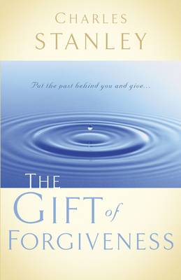 The Gift of Forgiveness (Paperback)