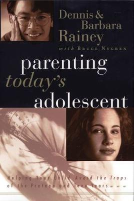 Parenting Today's Adolescent (Paperback)