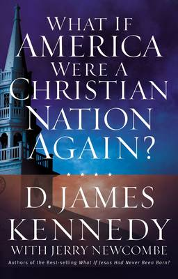 What If America Were a Christian Nation Again? (Paperback)