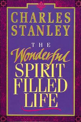 The Wonderful Spirit-Filled Life (Paperback)