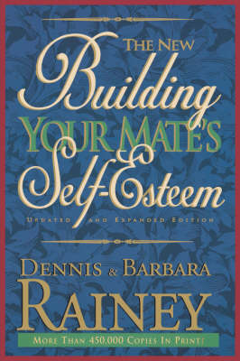 The New Building Your Mate's Self-Esteem (Paperback)