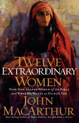 Twelve Extraordinary Women (Paperback)