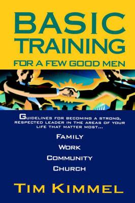 Basic Training for a Few Good Men (Paperback)