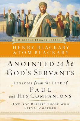 Anointed to Be God's Servants: How God Blesses Those Who Serve Together (Paperback)