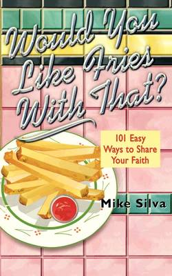 Would You Like Fries With That? (Paperback)