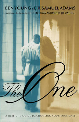 The One: A Realistic Guide to Choosing Your Soul Mate (Paperback)