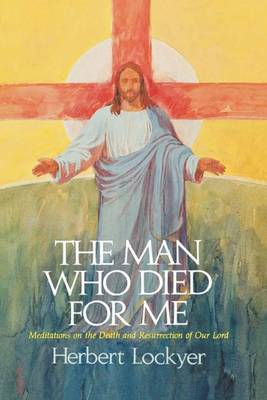 The Man Who Died For Me (Paperback)