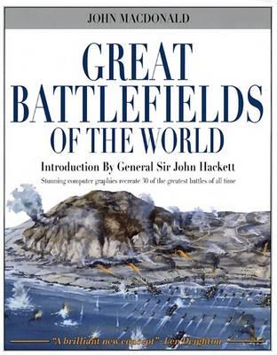 Great Battlefields of the World (Hardback)