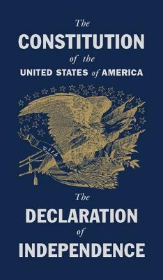 The Constitution of the United States with the Declaration of Independence (Hardback)