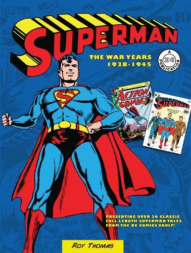 Superman: The War Years 1938-1945 (Hardback)