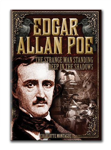 Edgar Allan Poe: The Strange Man Standing Deep in the Shadows - Oxford People (Hardback)
