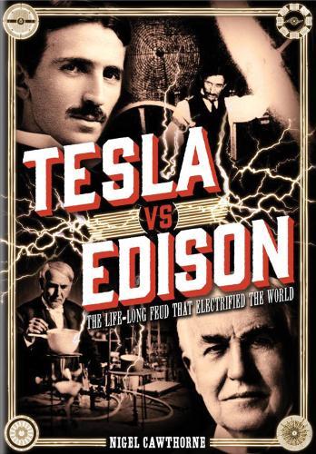 Tesla vs Edison: The Life-Long Feud that Electrified the World - Oxford People (Hardback)