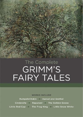 The Complete Grimm's Fairy Tales - Chartwell Classics (Hardback)
