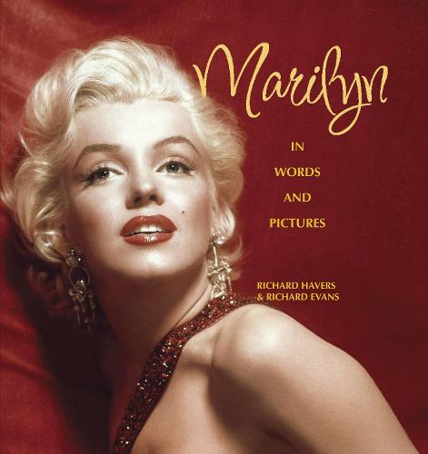 Marilyn: In Words and Pictures (Hardback)