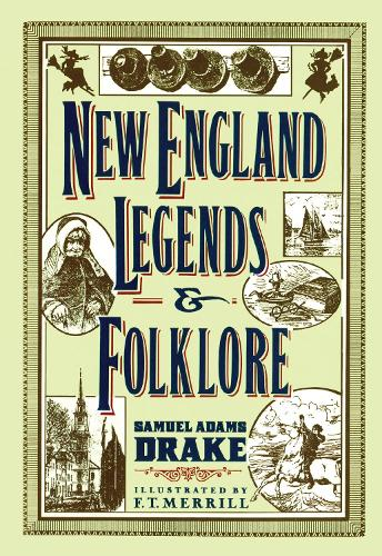 New England Legends and Folklore (Paperback)
