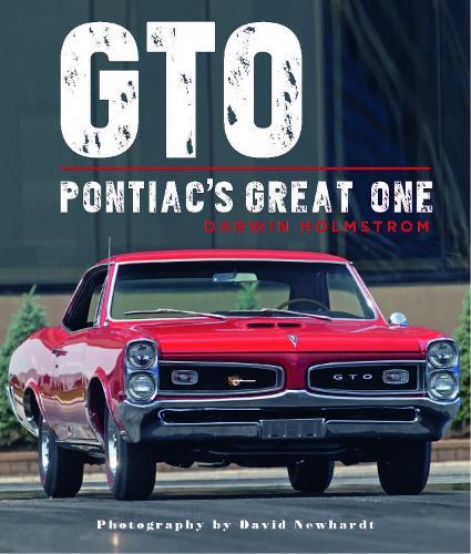GTO: Pontiac's Great One (Hardback)