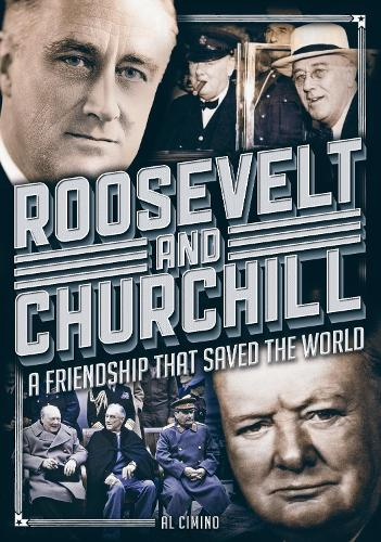 Roosevelt and Churchill: A Friendship That Saved the World - Oxford People (Hardback)