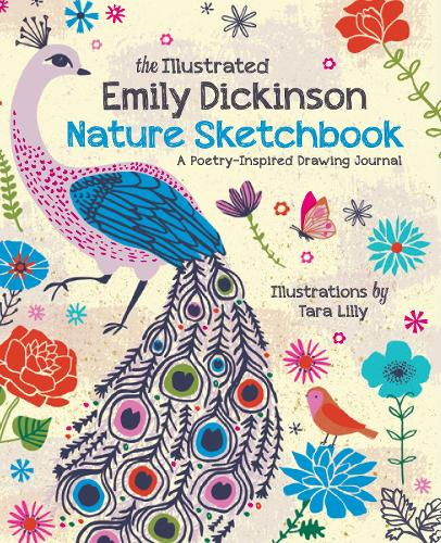 The Illustrated Emily Dickinson Nature Sketchbook: A Poetry-Inspired Drawing Journal (Paperback)