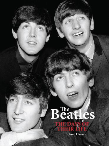 The Beatles: The Days of Their Life (Paperback)