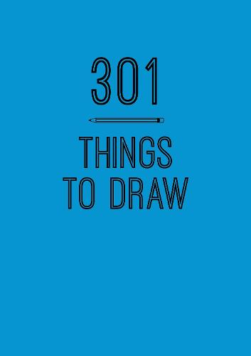 301 Things to Draw: Volume 6: Creative Prompts to Inspire Art - Creative Keepsakes (Paperback)