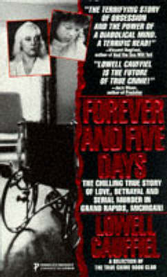 Forever and Five Days - True Crime S. (Paperback)