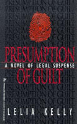 Presumption of Guilt (Paperback)