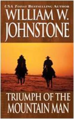 Triumph of the Mountain Man - Mountain Man (Paperback)