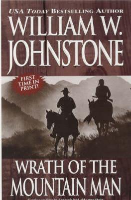Wrath Of The Mountain Man (Paperback)
