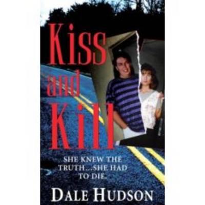 Kiss And Kill (Paperback)